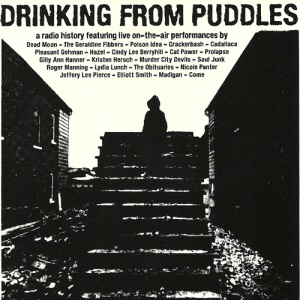 Calling Drinking from Puddles: A Radio History