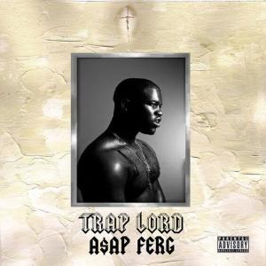 "A$AP Ferg ""Trap"" (Hip Hop)"