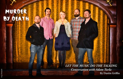 Interview with Murder By Death From February 2015 Vandala MAagazine