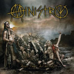 """Ministry """"From Beer to Eternity"""" (Industrial Metal)"""