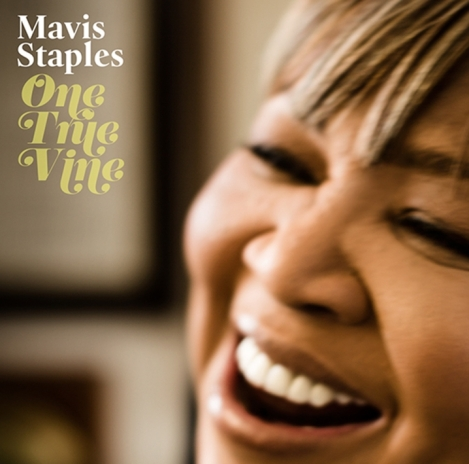 Mavis Staples – One True Vine