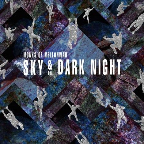 "Monks Of Mellonwah ""Sky & The Dark Night"" (Modern Rock)"