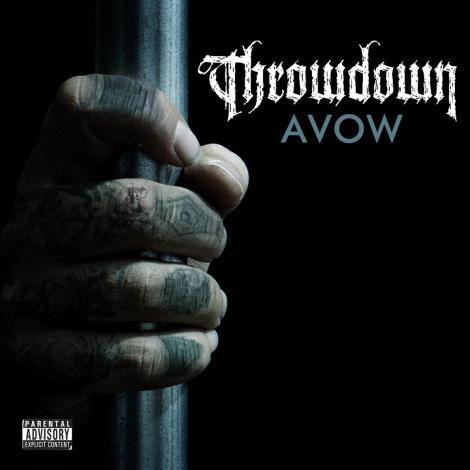 """Throwdown Debuts """"Avow"""""""