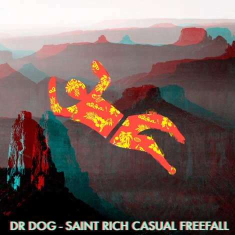 Dr. Dog & Saint Rich CASUAL FREEFALL TOUR EP