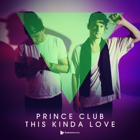 Prince Club This Kinda Love