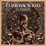 Comeback_Kid,_Die_Knowing_album_cover