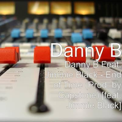 Danny B End of Time