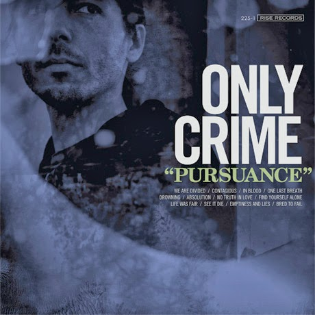 "Only Crime""Pursuance"
