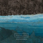 "Dan Lyth, Benthic Lines ""Benthic Lines"""