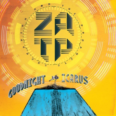 """Zackariah and the Prophets """"Goodnight, Icarus"""""""