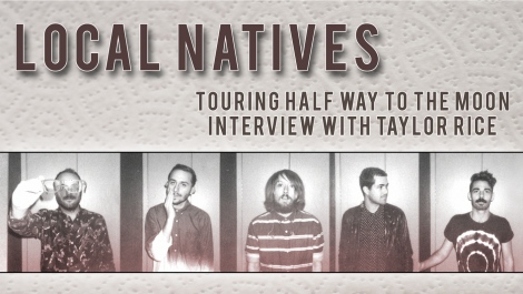 July-2014-Cover-Interview----Local-Natives