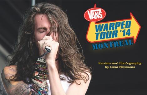 Vans Warped Tour 2014 – Montreal Edition