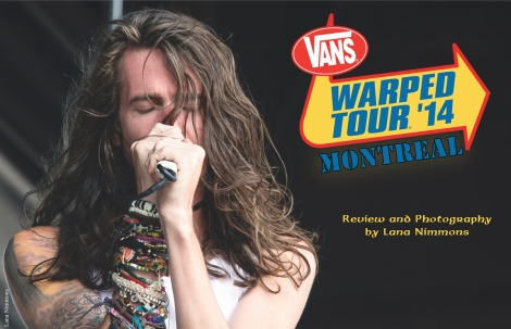Vans Warped Tour 2014 – Montreal Edition