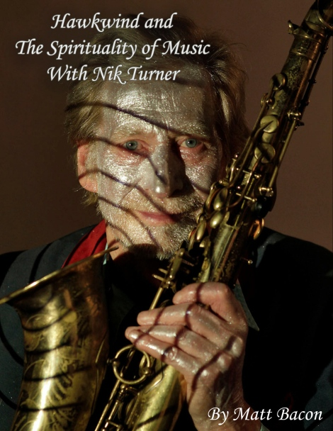 Hawkwind and The Spirituality of Music With Nick Turner
