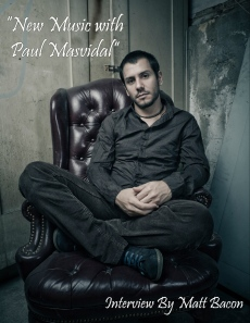 "Interview ""New music with Paul Masvidal"" From September 2014 Vandala Magazine"
