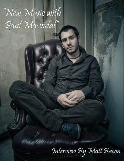 "Interview ""New music with Paul Masvidal"" From September 2014 Vandala Magazine"