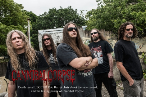 Cannibal Corpse Interivew October 2014-Vandala Magazine