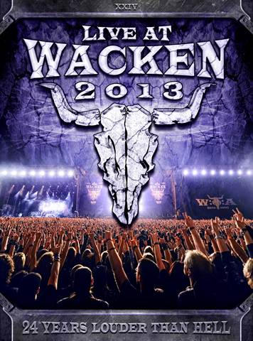 LIVE AT WACKEN 2013 - The World's Biggest Metal Festival on 3DVD / 3Bluray / 2CD!