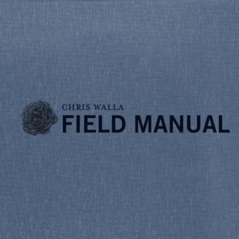 "Chris Walla ""Field Manual"""