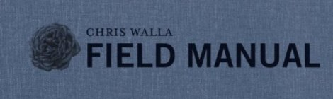 "Chris Walla ""Field Manual"""