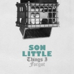 "Son-Little-""Things-I-Forgot"""