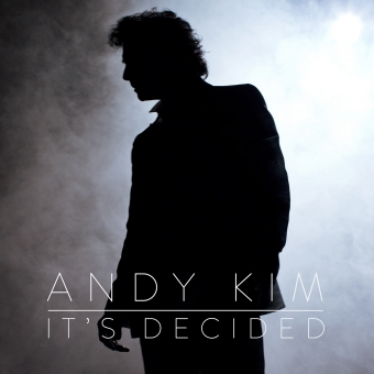 Andy Kim It's Decided