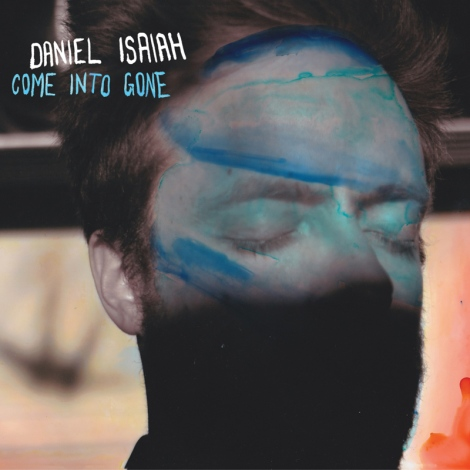 Daniel-Isaiah---Come-Into-Gone---