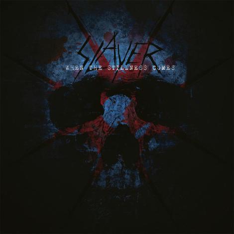Slayer- When Stillness comes