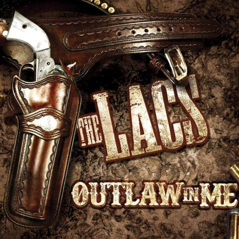 The Lacs Outlaw in Me