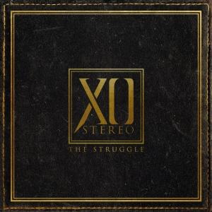 XO-STEREO--The-struggle