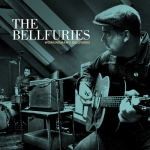 The Bellfuries - Workingman's Blues