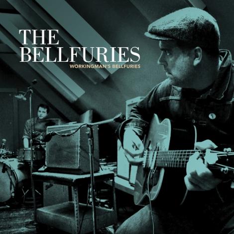 The Bellfuries - Workingman's Blues