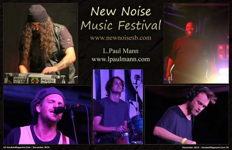 New Noise Festival December 2015 Vandala Photo Credit L. Paul Mann