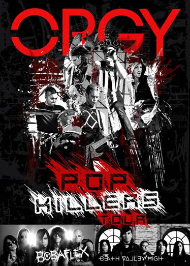 Orgy, Bobaflex and Death Valley High Tour