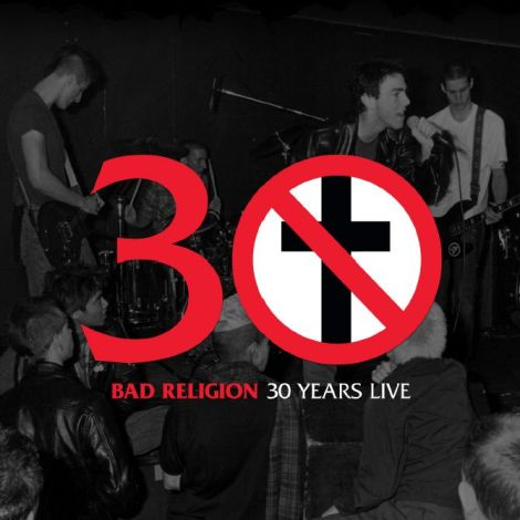 bad-religion-30-years-live