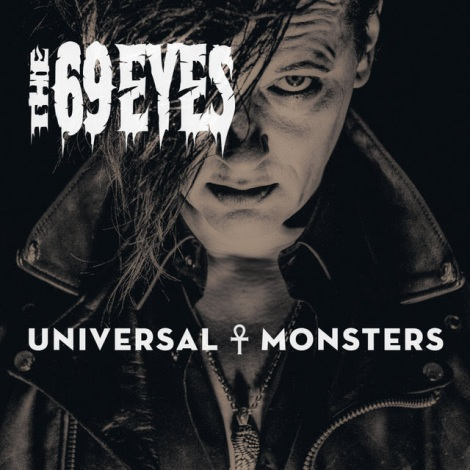 the 69 eyes univeral monsters