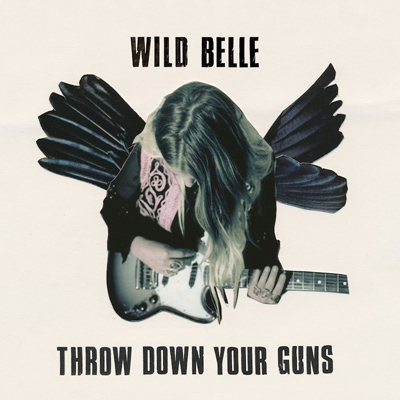 wild-belle-throw-down-guns-single