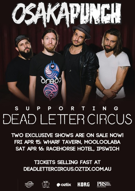 OSAKA PUNCH and DEAD LETTER CIRCUS