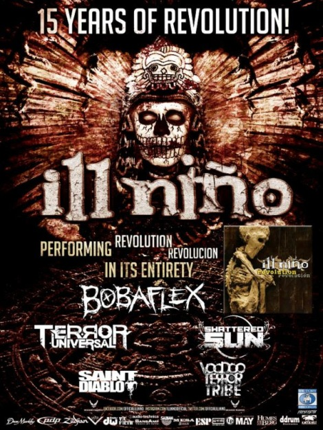 ILL NIÑO '15 Years of Revolution' Direct Support from Bobaflex