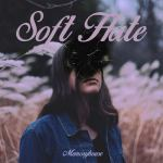 Memoryhouse ­ Soft Hate