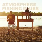 Atmosphere 'Fishing Blues'