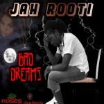 jah-rooti-bad-dreams-art