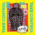 slaves_takecontrol_cover