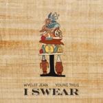 i-swear-wyclef